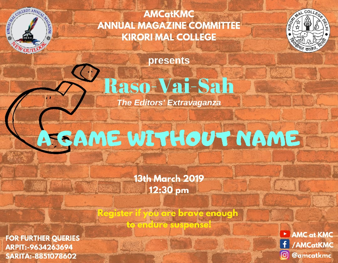 A game without name Competition by Annual Magazine Committee at Kirori Mal College