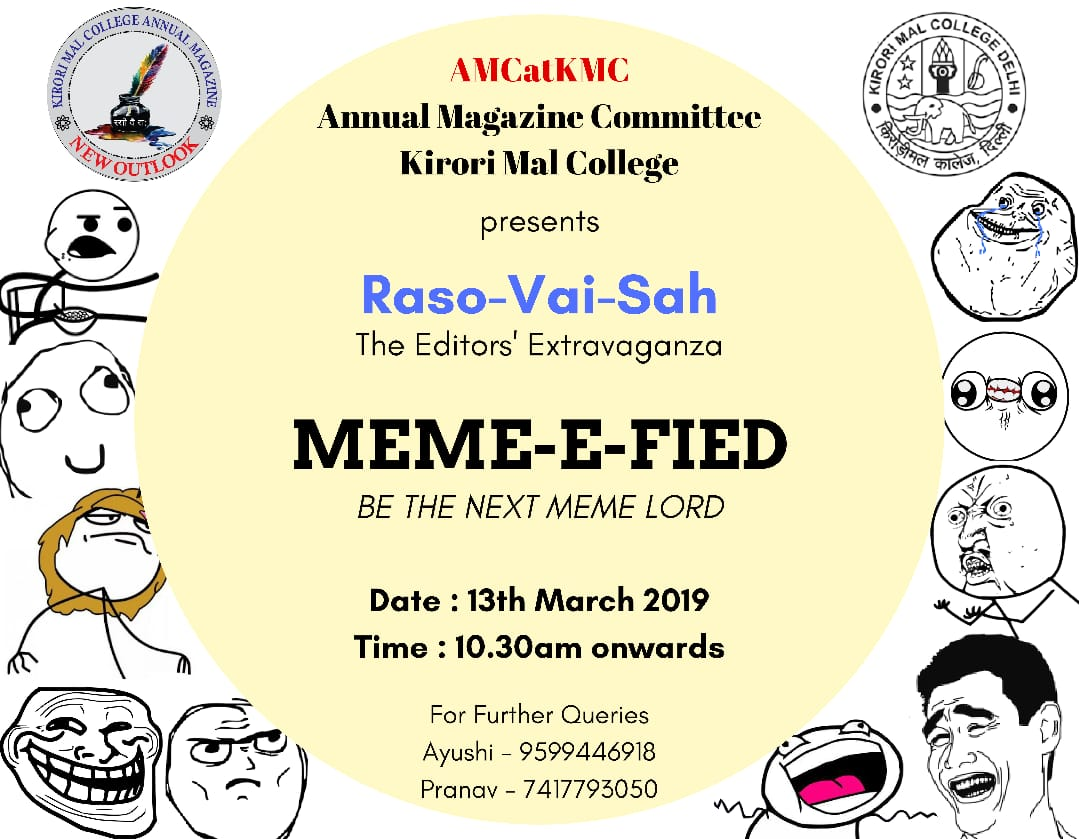 A competition for all meme lovers by Annual Magazine Committee at Kirori Mal College